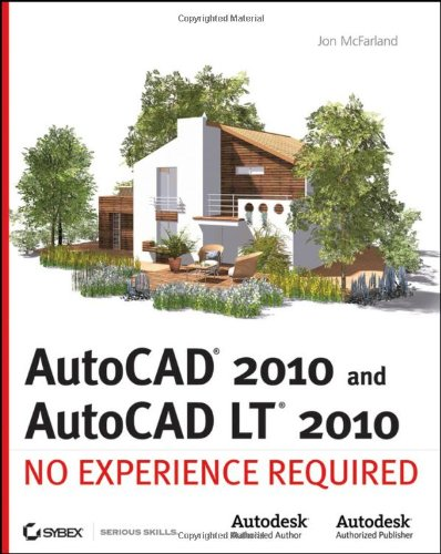 Price comparison product image AutoCAD 2010 and AutoCAD LT 2010: No Experience Required