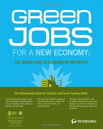 Green Jobs For A New Economy The Career Guide To Emerging Opportunities