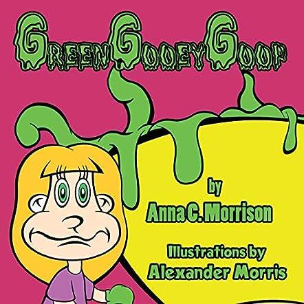 Green Gooey Goop