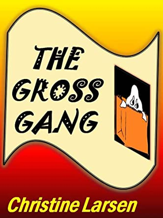 The Gross Gang