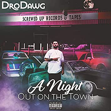A Night Out on the Town (feat. Macc Marley)