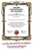 Mejor certificado de suegra: El bloc de notas especial para su suegra con 4 tipos de páginas diferentes. El regalo útil para su suegra. (Bloc de notas útiles)