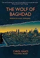 The Wolf of Baghdad: Memoir of a Lost Homeland (Graphic Memoir)