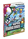 New Super Mario Bros. U - Prima Official Game Guide by Stratton, Stephen (2012) Paperback