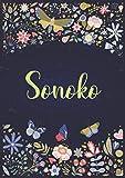 Sonoko: A5 ノートブック (Notebook A5) | パーソナライズされた名前 « Sonoko » | 女性、女の子、お母さん、姉妹、娘への誕生日プレゼント | デザイン : 庭園 | 120 枚の裏地付きページ、小さいサイズの A5 (14.8 x 21 cm)