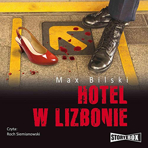 Hotel w Lizbonie                   By:                                                                                                                                 Max Bilski                               Narrated by:                                                                                                                                 Roch Siemianowski                      Length: 6 hrs and 14 mins     Not rated yet     Overall 0.0