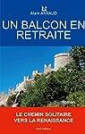 Un balcon en retraite par Arnaud (II)