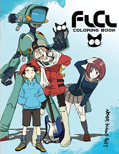 FLCL Coloring Book: Amazing book to color for stress-relieving with HIGH QUALITY IMAGES