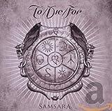 Songtexte von To/Die/For - Samsara
