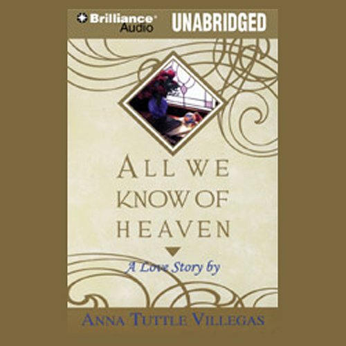 All We Know of Heaven audiobook cover art
