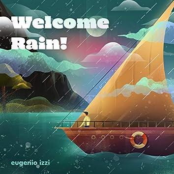 Welcome Rain!