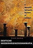 Deutsche Wiederholungrammatik - A Morpho-Syntactic Review of German - Frank E. Donahue