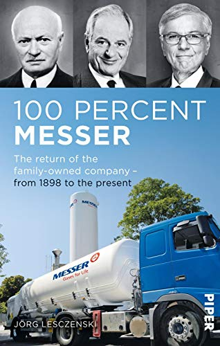 100 percent Messer: The return of the family firm. 1898 to the present day