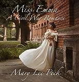 Miss Emma: A Civil War Romance