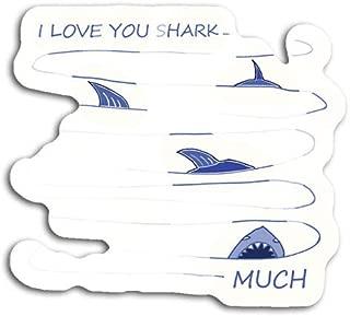 gordonstore Sticker Creature Animal I Love You Shark Much Animals Fauna (3