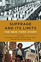 Suffrage and Its Limits: The New York Story