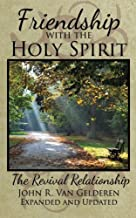 Friendship with the Holy Spirit: The Revival Relationship