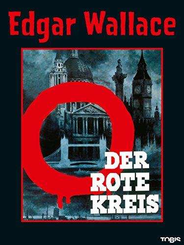 Edgar Wallace: Der rote Kreis