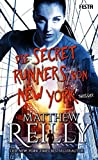 Matthew Reilly: Die Secret Runners von New York
