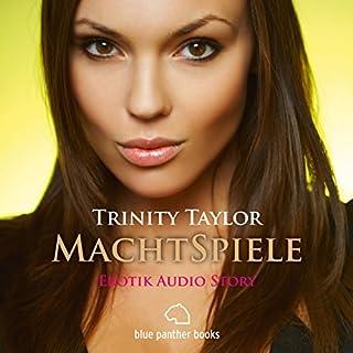 MachtSpiele     Erotik Audio Story              Autor:                                                                                                                                 Trinity Taylor                               Sprecher:                                                                                                                                 Magdalena Berlusconi                      Spieldauer: 1 Std. und 8 Min.     12 Bewertungen     Gesamt 3,9
