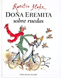 Doña Eremita sobre ruedas (Bosque de libros)