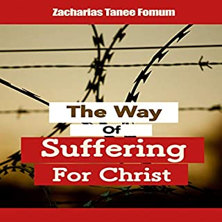 The Way of Suffering for Christ audiobook cover art
