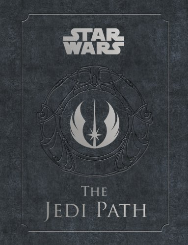 The Jedi Path: A Manual for Students of the Force (Star Wars (Chronicle)) (English Edition)