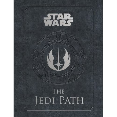 The Jedi Path: A Manual for Students of the Force (Star Wars) (English Edition)