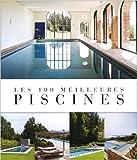 Les 100 meilleures piscines de Jo Pauwels ( 27 avril 2012 )
