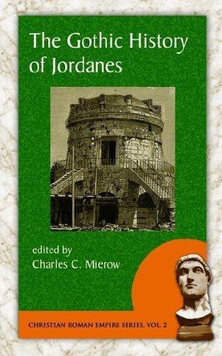 Gothic History of Jordanes by Jordanes. (Evolution Publishing,2006) [Paperback]