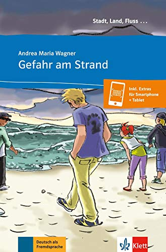 Gefahr am Strand - Libro + audio descargable (Colección Stadt, Land, Fluss): Mit Annotationen
