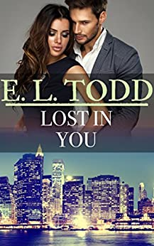 Lost In You (Forever and Ever #49) by [E. L. Todd]