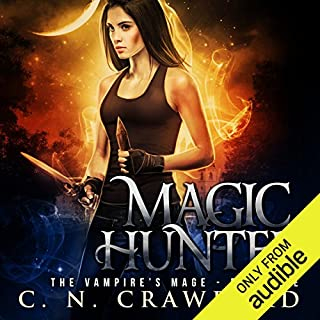 Magic Hunter     An Urban Fantasy Novel              By:                                                                                                                                 C.N. Crawford                               Narrated by:                                                                                                                                 Laurel Schroeder                      Length: 7 hrs and 50 mins     350 ratings     Overall 3.9