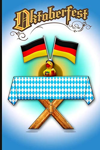 Oktoberfest Munich 2019: Oktoberfest Notebook Germany Gift Oktoberfest / Oktoberfest Composition Book Journal / Oktoberfest Diary / prepare your stay ... damen dekoration Volkfest Festival Bavaria