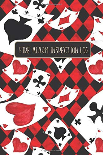 FIRE ALARM INSPECTION LOG: Play Card / Game Pattern- Logbook Journal for Fire Safety Register, Project Quality and Maintenance Inspection - Perfect ... for Engineers, Inspectors and Smart Employees