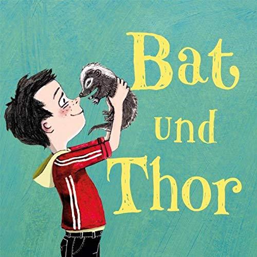 Ein Stinktier macht Theater (Bat und Thor 2) (German Edition)