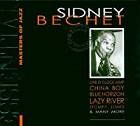 Essential Masters of Jazz : Sidney Bechet
