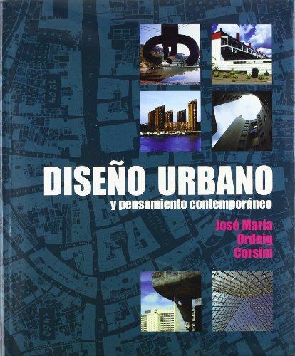 Diseño urbano y pensamiento contemporáneo