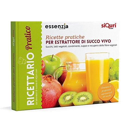 ricette estrattore di succo Ricette pratiche per estrattore di succo vivo-essenziali. Succhi