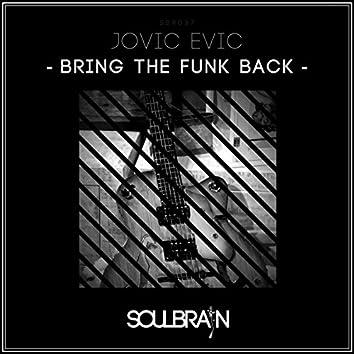 Bring The Funk Back