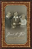 Gone to God: A Civil War Family's Ultimate Sacrifice (English...