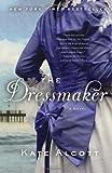 By Kate Alcott - The Dressmaker (Reprint) (12.2.2012)