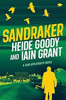 Sandraker (Sam Applewhite Book 3) by [Heide Goody, Iain Grant]