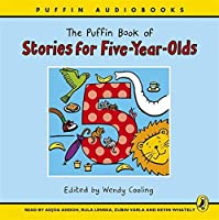 Puffin Book of Stories for Five Year Olds Unabridged Compact Disc by Wendy Cooling(2007-04-24)