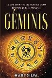 Géminis: La guía definitiva del increíble signo zodiacal de la astrología