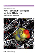 New Therapeutic Strategies for Type 2 Diabetes: Small Molecule Approaches (Drug Discovery)