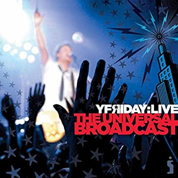 The Universal Broadcast