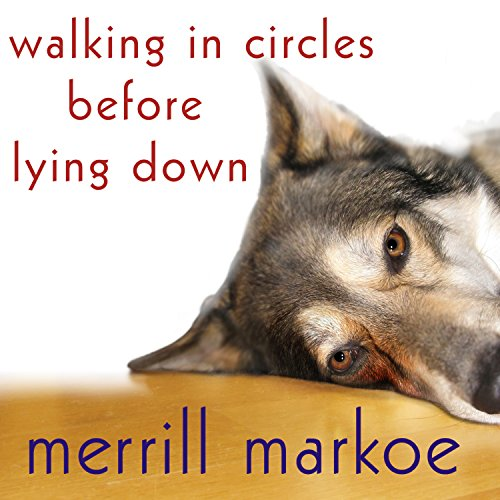 Walking in Circles Before Lying Down audiobook cover art
