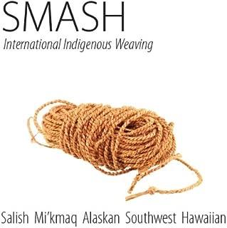 SMASH: International Indigenous Weaving - Southwest, Mikmaq, Alaskan, Salish and Hawaiian
