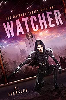 The Watcher Series Book One Watcher AJ Eversley